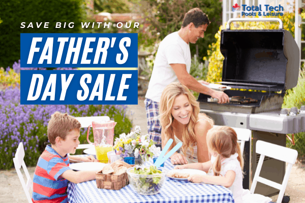 Total Tech Pools Father's Day Sale